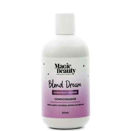 Condicionador Matizador Magic Beauty Blond Dream 300ml